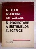R. A. Hore - Metode moderne de calcul si proiectare a sistemelor electrice