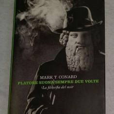 Mark T. Conard (ed.) PLATONE SUONA SEMPRE DUE VOLTE La filosofia del noir - Carte Cinematografie