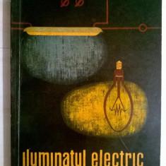 A. Bailescu, D. Savopol - Iluminatul electric indreptar