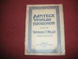 CANTECE POPULARE MACEDONENE - Vanghele T. Millio (dedicatie, autograf) - 1928