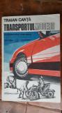 Transportul Modern - Traian Canta