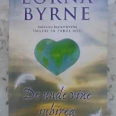 De Unde Vine Iubirea - Lorna Byrne, 412528 - Carti Budism