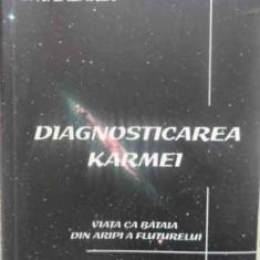 Diagnosticarea Karmei. Viata Ca Bataia Din Aripi A Fluturelui - S.n. Lazarev, 412478 - Carti Budism