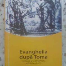 Evanghelia Dupa Toma (xerox) - Tradusa Si Comentata De Vasile Andru, 412516 - Carti Budism