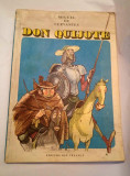DD - MIGUEL DE CERVANTES - DON QUIJOTE, Ed Ion Creanga 1986, format mare