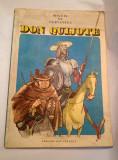 DD - MIGUEL DE CERVANTES - DON QUIJOTE, Ed Ion Creanga 1986, format mare, Miguel de Cervantes