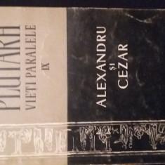 Plutarh - Alexandru și Cezar - Istorie