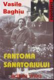 Vasile Baghiu, Fantoma sanatoriului