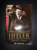 TIMOTHY W. RYBACK - BIBLIOTECA LUI HITLER