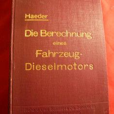 W.Haeder -Indrumar Proiectare Motor Diesel -Ed. 1930 in limba germana