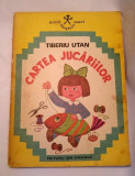 DD - CARTEA JUCARIILOR - TIBERIU UTAN, Micii mesteri mari, Ed Ion Creanga 1979