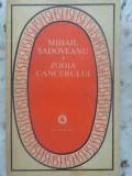 Zodia Cancerului Sau Vremea Ducai-voda - Mihail Sadoveanu ,412607