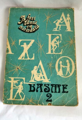 BASME VOL 2 , A FOST ODATA CA NICIODATA, EDITURA ACADMEIEI, 1986,   190 PAGINI foto
