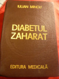 Iulian Mincu - Diabetul Zaharat - Ed. Medicala 1977 , 975 pag