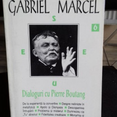 DIALOGURI CU PIERRE BOUTANG - GABRIEL MARCEL - Carte Filosofie