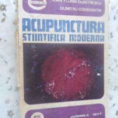 Acupunctura Stiintifica Moderna - Ioan Florin Dumitrescu, Dumitru Constantin, 412475 - Carte Medicina alternativa