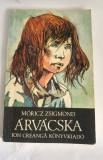 Arvacska, Moricz Zsigmond, Ed Ion Creanga 1990, 159 pag, 13x20cm