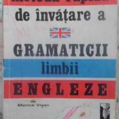 Metoda Rapida De Invatare A Gramaticii Limbii Engleze - Monica Visan ,412558