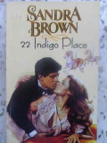 22 Indigo Place - Sandra Brown ,412492