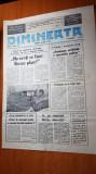 ziarul dimineata 8 mai 1990-vizita lui iliescu in pitesti ,targu jiu ,rm. valcea