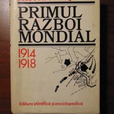 Primul razboi mondial 1914-1918 - Mircea N. Popa (1979) - Istorie
