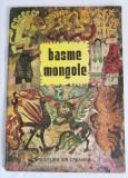 Basme mongole, Editura Ion Creanga, Bucuresti, 1977