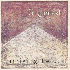GILGAMESH (SOFT MACHINE) - ARRIVING TWICE, 2000, CD