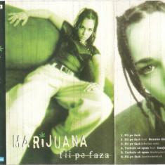 Vand caseta audio Marijuana-Fii Pe Faza, originala, raritate - Muzica Hip Hop cat music, Casete audio
