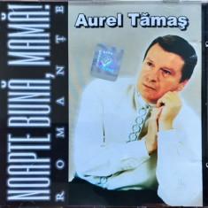 Aurel Tămaș – Noapte Bună, Mamă! (Romanțe) (1 CD) - Muzica Pop roton