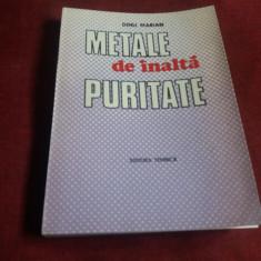 DINU MARIAN - METALE DE INALTA PURITATE