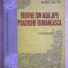 Sebastian Barbu-Bucur - Filothei Sin Agai Jipei Psaltichie rumaneasca I Catavasier