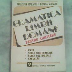 Gramatica limbii romane pentru admitere-Augustin Macarie, Dorina Macarie - Culegere Romana
