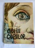 DD- OCHII COPIILOR-HARALAMBIE TUGUI,JUNIMEA 1984,ILUSTRATII DRAGOS PATRASCU