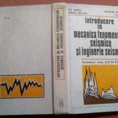 Introducere In Mecanica Fenomenelor Seismice Si Inginerie Seismica-Gh.Marmureanu - Carti Constructii