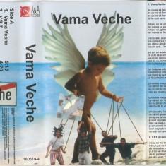 Vand caseta audio Vama Veche-Vama Veche,originala, Casete audio, a&a records romania