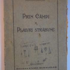 PRIN CAMPI SI PLAIURI STRABUNE de ILIE GHERGHEL 1928 - Carte Fabule