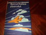COLONEL  AVIATOR  VIRGIL  ANTOHI  -  SECURITATEA  ZBORULUI  ( rara, ilustrata )*