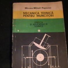 MECANICA TEHNICA PENTRU MUNCITORI-STATICA SI APLICATIILE EI- - Carti Mecanica