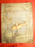 Viorica Huber - Valurea - Prima Ed. 1953 -Ed.Tineretului ,ilustratii I.Oltes