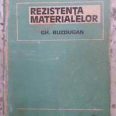 Rezistenta Materialelor - Gh. Buzdugan, 412725 - Carti Constructii