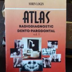 ATLAS RADIODIAGNOSTIC DENTO-PARODONTAL- SORIN LOGIN VOL.I - Carte Radiologie