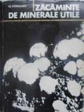 Zacaminte De Minerale Utile - N. Petrulian ,412701