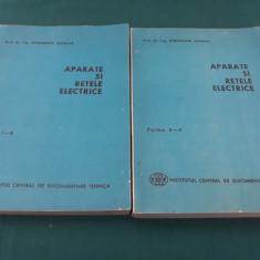 APARATE ȘI REȚELE ELECTRICE/ 2 VOL. GEORGHIU NICOLAE/ 1971 - Carti Energetica