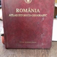 ROMANIA ATLAS ISTORICO-GEOGRAFIC