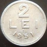 Moneda 2 Lei - ROMANIA, anul 1951  *cod 3417  --- ALLU surplus + exfoliere!, Aluminiu