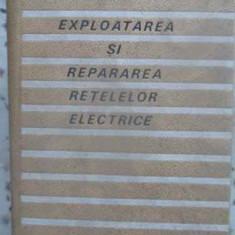 Exploatarea Si Repararea Retelelor Electrice - A. Baciu, T. Laszlo, 412891 - Carti Electrotehnica