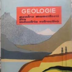 Geologie Pentru Muncitorii Din Industria Extractiva - F. Savin, I. Cismas, 412832 - Carte Geografie