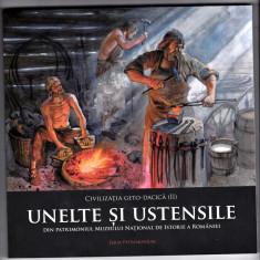3.CIVILIZATIA GETO-DACICA -Unelte si ustensile,carte de lux editata de MNIR 2017