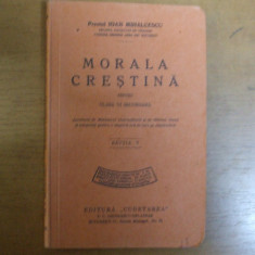 Morala crestina Bucuresti 1932 Ioan Mihalcescu manual clasa a sasea