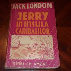 JACK  LONDON  -  JERRY  IN  INSULA  CANIBALILOR  ( carte veche, foarte rara ) *
